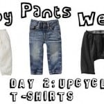 pants week day 2: upcycled t-shirts