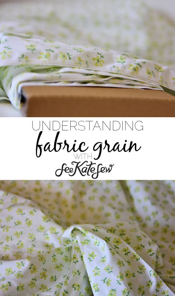 Understanding Fabric Grain | See Kate Sew