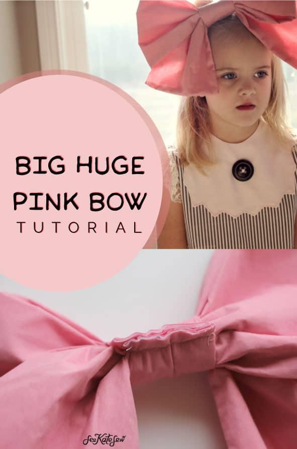 Big Huge Pink Bow - See Kate Sew