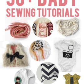 50+ baby sewing tutorials