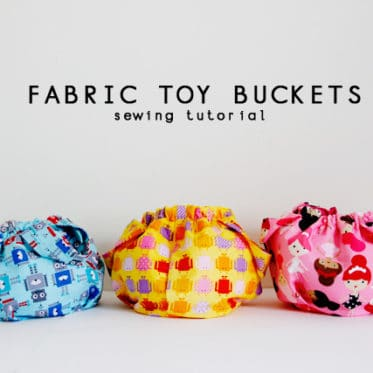 fabric toy bucket tutorial - see kate sew