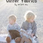 sewing 101: guide to winter fabrics