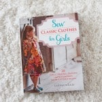Sew Classic Clothes for Girls Book Giveaway!