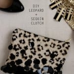DIY Leopard + Sequin Zipper Clutch