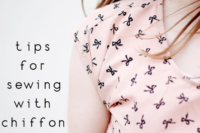 tips for sewing with chiffon