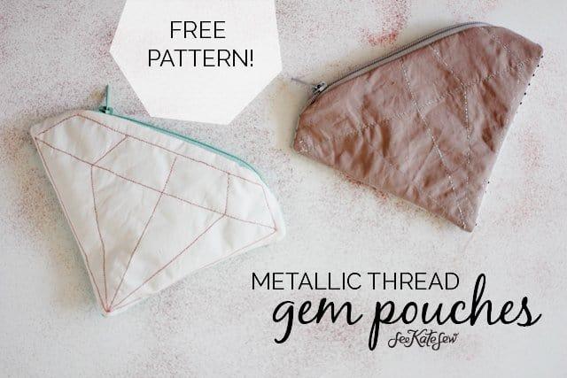DIY gem pouches | FREE PATTERN // metallic gem zipper pouch