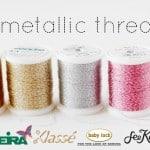 metallic thread round-up