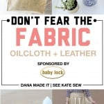 Don't Fear the Fabric // Oilcloth + Leather Round-up
