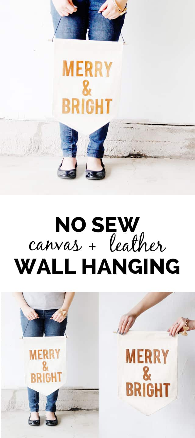"No Sew Canvas and Leather Wall Hanging ""Merry & Bright"" 