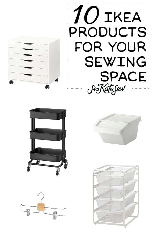 IKEA Products For Your Sewing Space|See Kate Sew