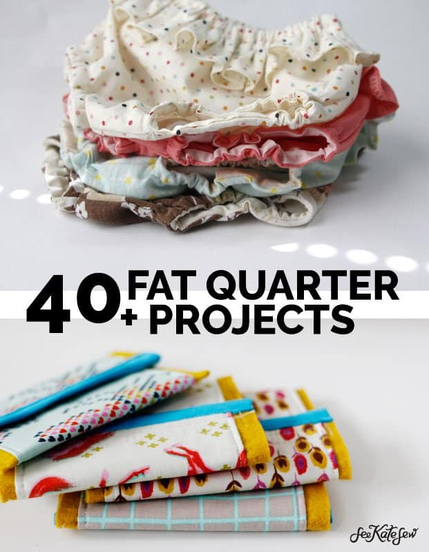 40 Fat Quarter Projects - See Kate Sew