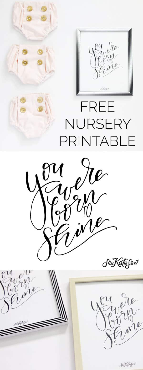 YOU WERE BORN TO SHINE Nursery Printable - See Kate Sew