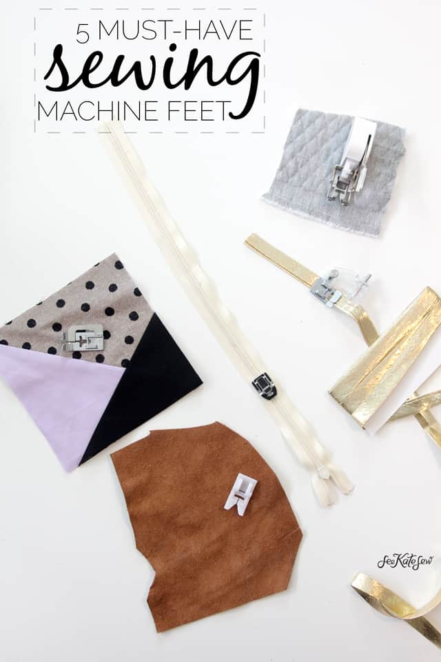 5 Must-have sewing machine feet | See Kate Sew