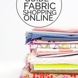 Guide to Fabric Shopping Online- Great Resource!