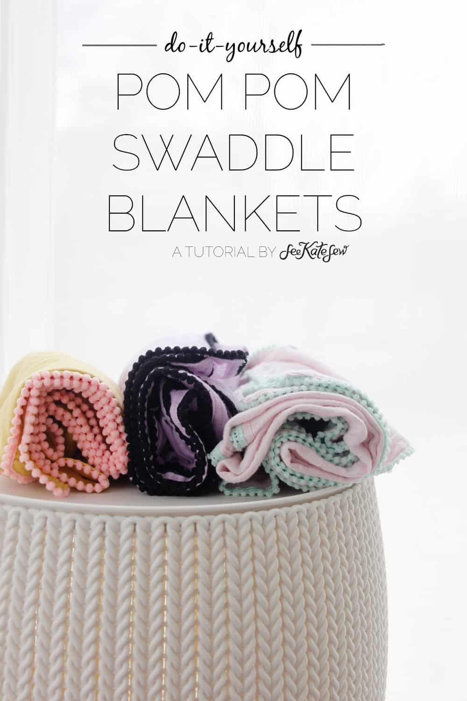DIY Pom Pom Swaddle Blankets | See Kate Sew