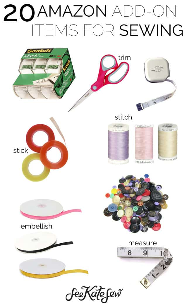 20 Amazon Add-on Items for Sewing| See Kate Sew