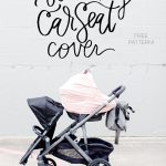 stretchy car seat cover pattern (FREE!)