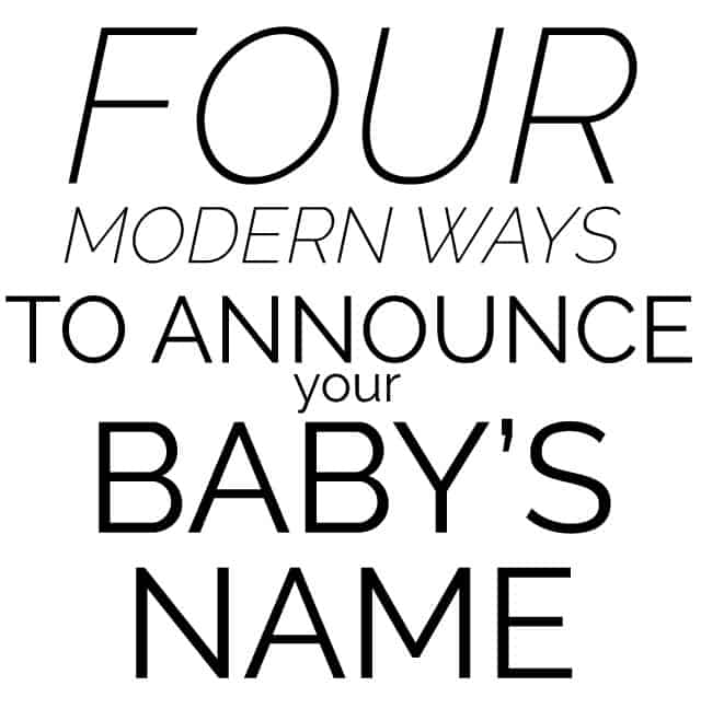 4 Modern Ways to Announce Baby Name see kate sew – Announce Baby Name