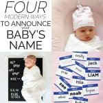 4 Modern Ways to Announce Baby Name