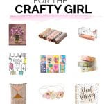 Guide to Gifting: The Crafty Girl