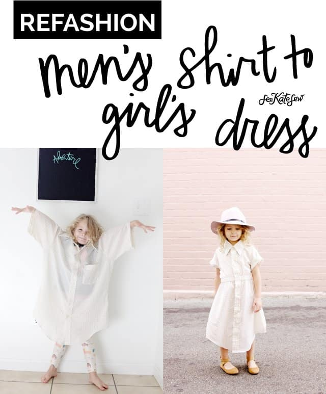 Men's Shirt to Girl's Dress | 5 Thrift Store Sewing Hacks | sewing tutorials | sewing tips and tricks | sewing projects | thrift store clothing hacks | sewing tutorials clothes | DIY clothing tutorials | DIY clothing hacks || See Kate Sew