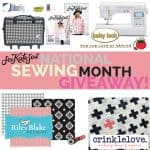 National Sewing Month Giveaway $2000 of sewing swag!