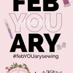 febYOUary sewalong details+ GIVEAWAY