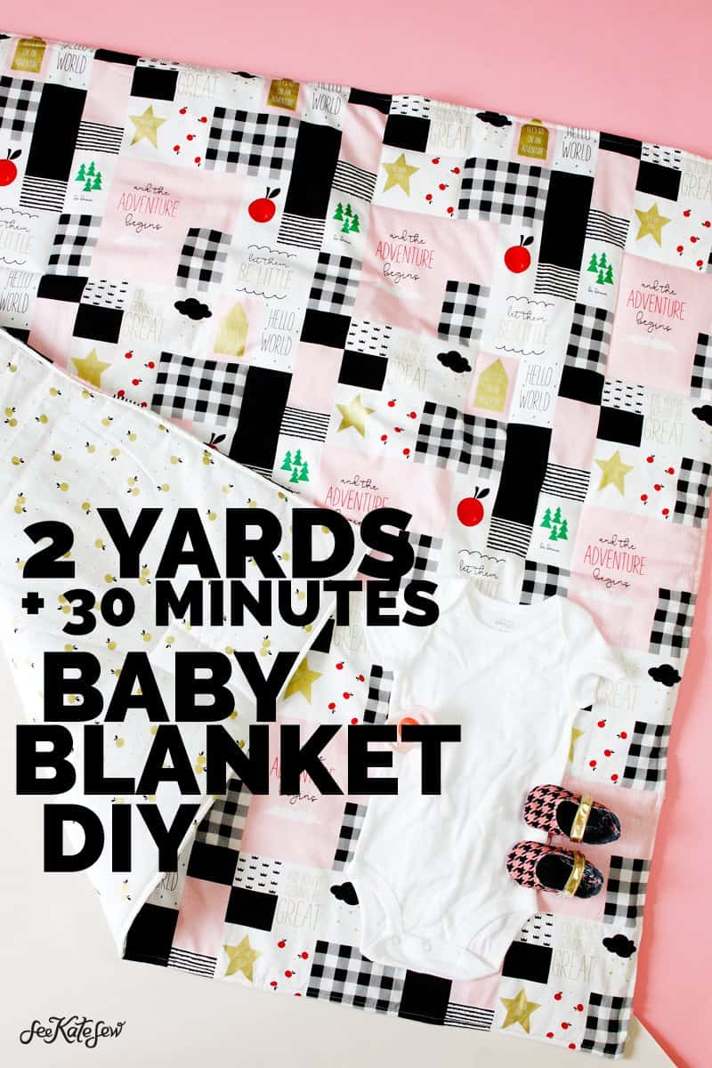 How to Make a Baby Blanket with 2 yards of fabric! | DIY Baby Blanket | Baby Blanket Tutorial | How to Sew a Baby Blanket | Easy Baby Blanket | Quick Baby Blanket | DIY Baby Supplies | DIY Baby Gifts || See Kate Sew #RileyBlake #sewingtutorial #babyblanket #diybaby #seekatesew