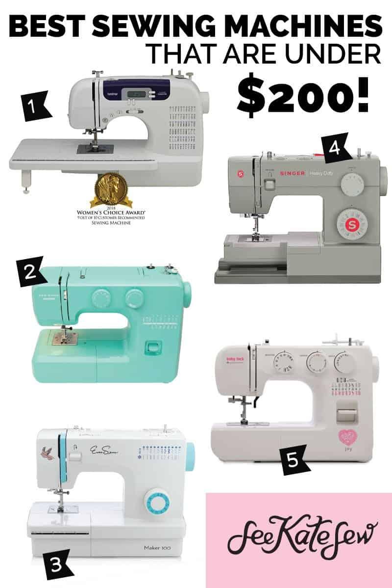 Best Sewing Machines Under $200 | See Kate Sew