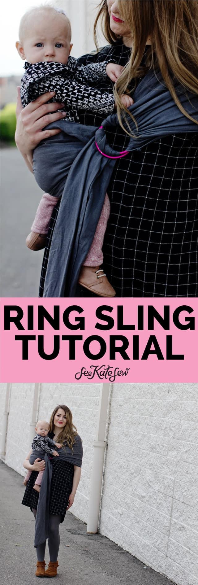 Ring Sling Tutorial