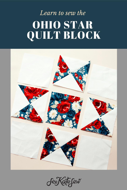 Ohio Star Quilt Block Tutorial