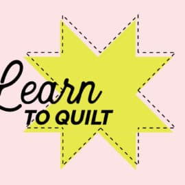 Learn to Quilt Video Course